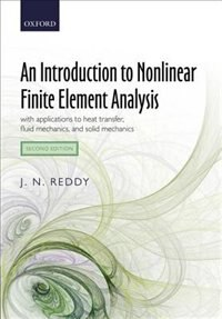 Book An Introduction to Nonlinear Finite Element Analysis: with applications to heat transfer, fluid… by J. N. Reddy