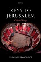 Keys to Jerusalem: Collected Essays