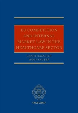 Book EU Competition and Internal Market Law in the Healthcare Sector by Leigh Hancher
