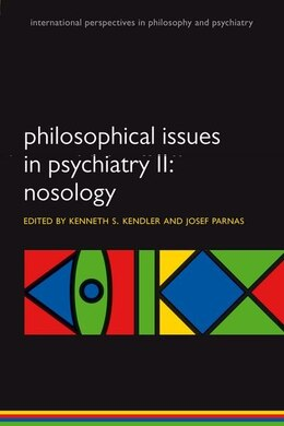 Book Philosophical Issues in Psychiatry II: Nosology by Kenneth S. Kendler