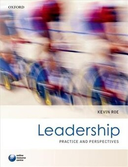 Book Leadership: Practice and Perspectives by Kevin Roe