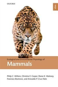 Book Ecological and Environmental Physiology of Mammals by Philip C. Withers
