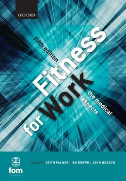 Book Fitness for Work: The Medical Aspects by Keith T. Palmer