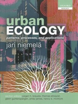 Book Urban Ecology: Patterns, Processes, and Applications by Jari Niemela
