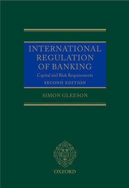 Book International Regulation of Banking: Capital and Risk Requirements by Simon Gleeson
