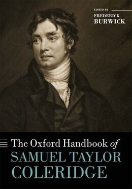 Book The Oxford Handbook of Samuel Taylor Coleridge by Frederick Burwick