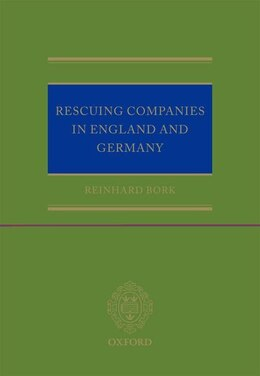 Book Rescuing Companies in England and Germany by Reinhard Bork