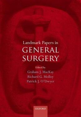 Book Landmark Papers in General Surgery by Graham Mackay