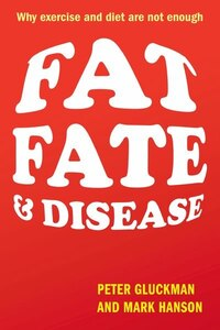Fat, Fate, and Disease: Why we are losing the war against obesity and chronic disease