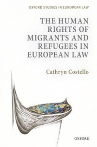 Book The Human Rights of Migrants in European Law by Cathryn Costello