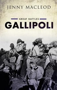 Book Gallipoli: Great Battles Series by Jenny Macleod