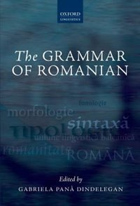 Book The Grammar of Romanian by Gabriela Pana Dindelegan