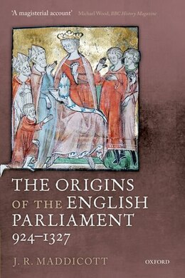 Book The Origins of the English Parliament, 924-1327 by J. R. Maddicott