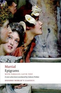 Book Epigrams: With parallel Latin text by Martial