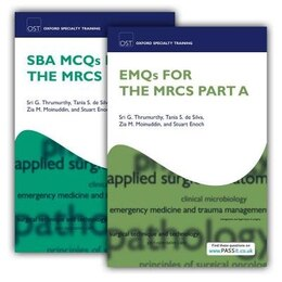 Book SBA MCQs and EMQs for the MRCS Part A Pack by Sri G. Thrumurthy