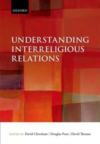 Book Understanding Interreligious Relations by David Cheetham