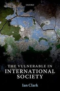 Book The Vulnerable in International Society by Ian Clark