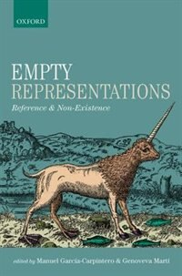 Book Empty Representations: Reference and Non-Existence by Manuel Garcia-Carpintero