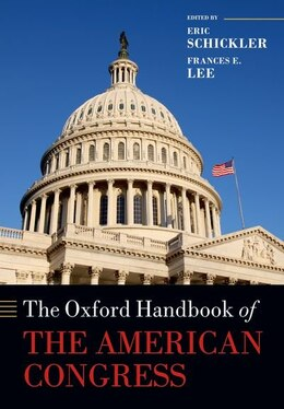 Book The Oxford Handbook of the American Congress by Eric Schickler