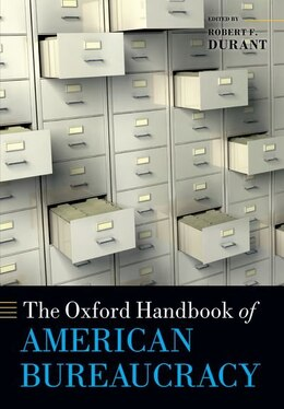 Book The Oxford Handbook of American Bureaucracy by Robert F. Durant