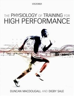 Book The Physiology of Training for High Performance by Duncan Macdougall