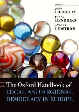 Book The Oxford Handbook of Local and Regional Democracy in Europe by John Loughlin
