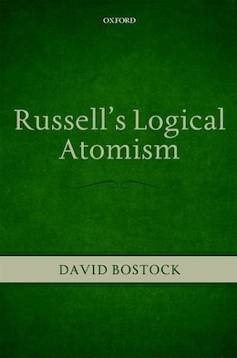 Book Russells Logical Atomism by David Bostock