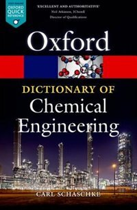 Book A Dictionary of Chemical Engineering by Carl Schaschke