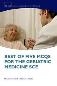 Book Best of Five MCQs for the Geriatric Medicine SCE by Duncan Forsyth