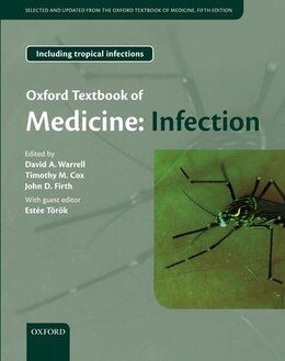 Book Oxford Textbook of Infectious and Tropical Diseases: Selected and updated from the OTM5e by David Warrell