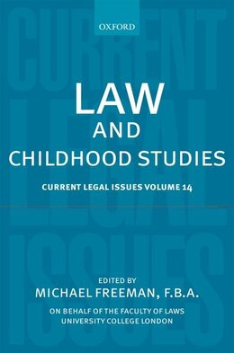 Book Law and Childhood Studies: Current Legal Issues Volume 14 by Michael Freeman