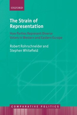 Book The Strain of Representation: How Parties Represent Diverse Voters in Western and Eastern Europe by Robert Rohrschneider