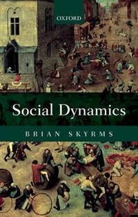 Book Social Dynamics by Brian Skyrms