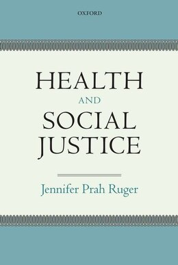 Book Health and Social Justice by Jennifer Prah Ruger