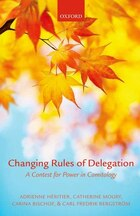 Changing Rules of Delegation: A Contest for Power in Comitology