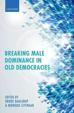 Book Breaking Male Dominance in Old Democracies by Drude Dahlerup