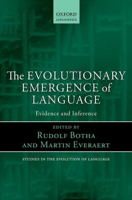 Book The Evolutionary Emergence of Language: Evidence and Inference by Rudolf Botha