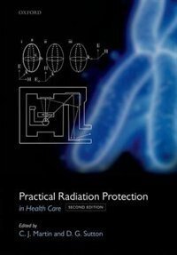 Book Practical Radiation Protection in Healthcare by Colin J. Martin