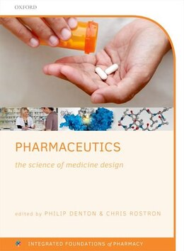 Book Pharmaceutics: the science of medicine design by Philip Denton