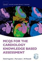 MCQs for Cardiology Knowledge Based Assessment