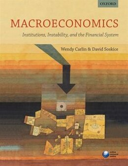 Book Macroeconomics: Institutions, Instability, and the Financial System by Wendy Carlin