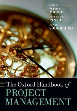 Book The Oxford Handbook of Project Management by Peter W. G. Morris