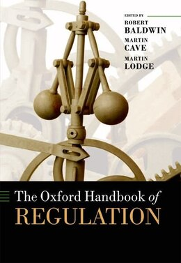 Book The Oxford Handbook of Regulation by Robert Baldwin