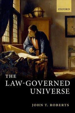 Book The Law-Governed Universe by John T. Roberts