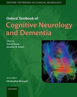 Book Oxford Textbook of Cognitive Neurology and Dementia by Masud Husain