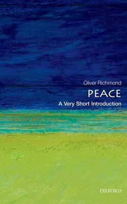 Book Peace: A Very Short Introduction by Oliver P. Richmond