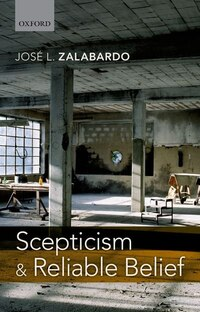 Scepticism and Reliable Belief