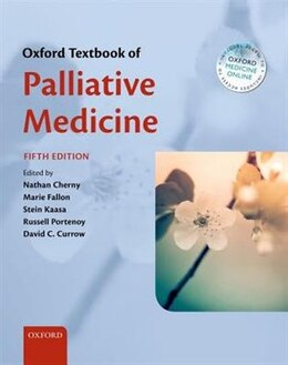 Book Oxford Textbook of Palliative Medicine by Nathan Cherny
