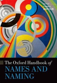 Book The Oxford Handbook of Names and Naming by Carole Hough