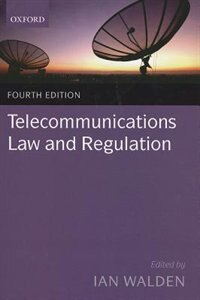 Book Telecommunications Law and Regulation by Ian Walden
